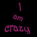 i am crazy.jpg (150x150, 21Kb)