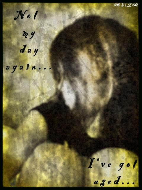 Not_ma_day_again (480x640, 102Kb)